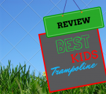 Review of the best kids trampoline